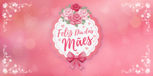 Dia das Maes