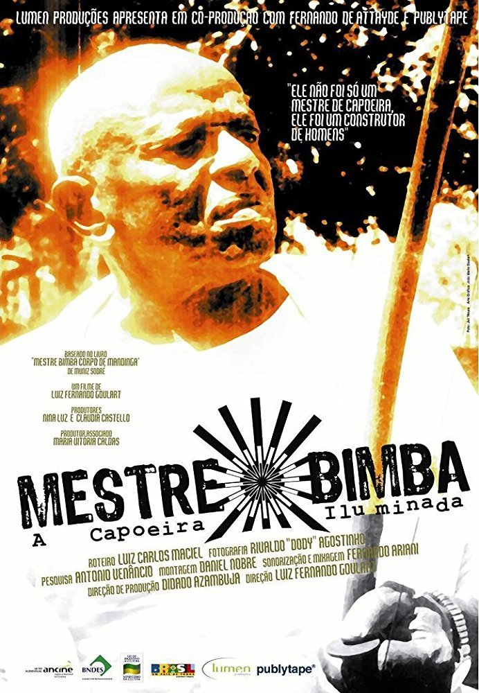 Mestre Bimba - A Capoeira Illuminada
